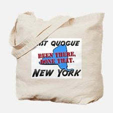 east quogue new york - been there, done that Tote