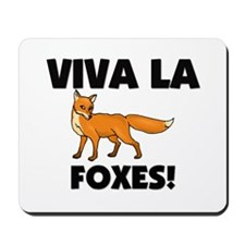 Viva La Foxes Mousepad