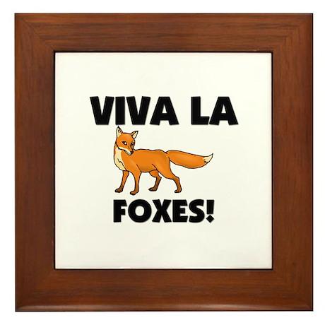 Viva La Foxes Framed Tile