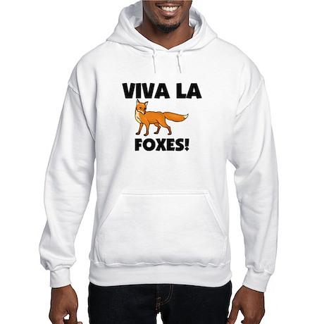 Viva La Foxes Hooded Sweatshirt
