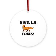 Viva La Foxes Ornament (Round)