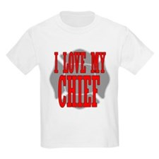 I love my chief Kids T-Shirt