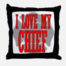 I love my chief Throw Pillow
