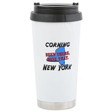 corning new york - been there, done that Travel Mug