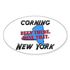 corning new york - been there, done that Bumper Stickers