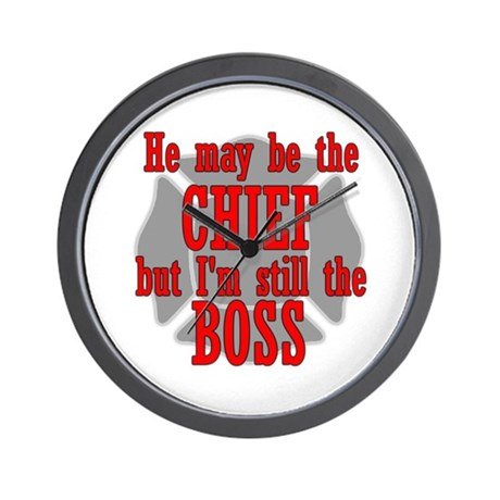 He's Chief I'm still Boss Wall Clock