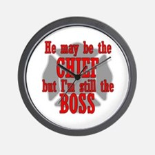 He's Chief I'm still Boss Wall Clock