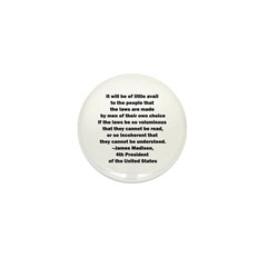 Quote of James Madison Mini Button (10 pack)