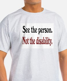 See the person... T-Shirt