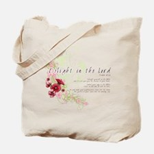 Delight in the Lord Tote Bag