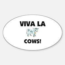Viva La Cows Oval Decal