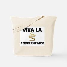Viva La Copperheads Tote Bag