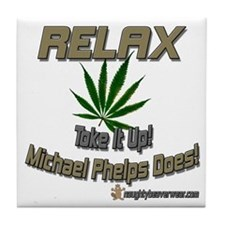 RELAX - Toke It Up Phelps Tile Coaster