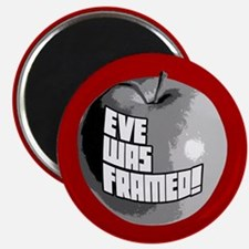 Eve Was Framed! Magnet