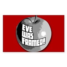 Eve Was Framed! Rectangle Decal