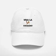 Viva La Chickens Baseball Baseball Cap