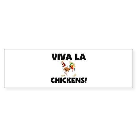 Viva La Chickens Bumper Sticker