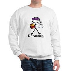 Attorney Practice Sweatshirt