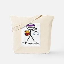 Prosecute Tote Bag
