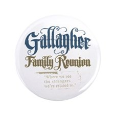 """Gallagher Personalized Family Reunion 3.5"""" Button"""