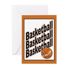 Basketball is my life Greeting Card