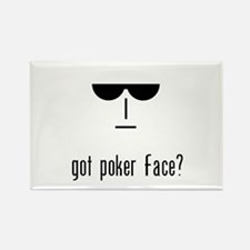 got poker face Rectangle Magnet