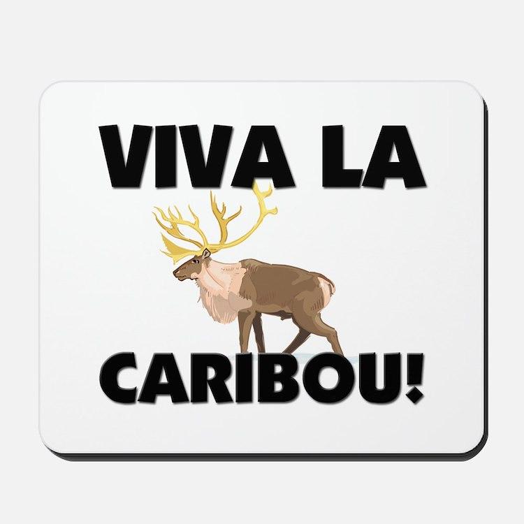 Viva La Caribou Mousepad