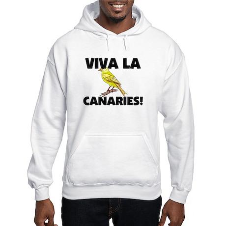 Viva La Canaries Hooded Sweatshirt
