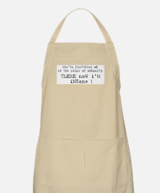 There now I'm Insane BBQ Apron
