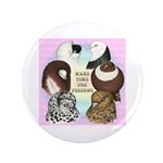 "Make Time For Pigeons 3.5"" Button (100 pack)"
