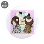 "Make Time For Pigeons 3.5"" Button (10 pack)"