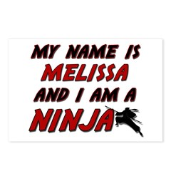 my name is melissa and i am a ninja Postcards (Pac