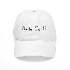 Bride to Be Baseball Cap