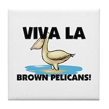 Viva La Brown Pelicans Tile Coaster