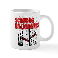 Scumdog Billionaires Mug