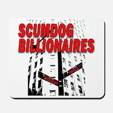 Scumdog Billionaires Mousepad