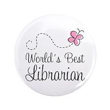 "World's Best Librarian 3.5"" Button (100 pack)"