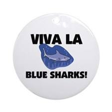 Viva La Blue Sharks Ornament (Round)