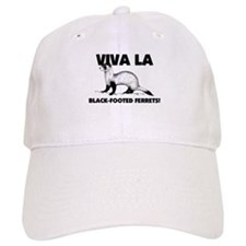 Viva La Black-Footed Ferrets Baseball Cap