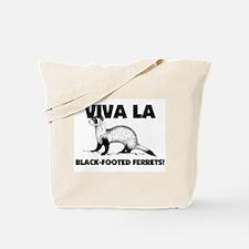 Viva La Black-Footed Ferrets Tote Bag