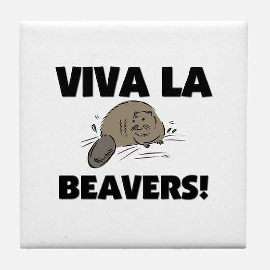 Viva La Beavers Tile Coaster