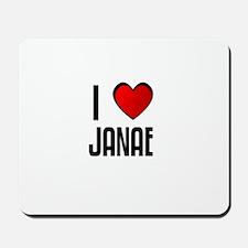 I LOVE JANAE Mousepad
