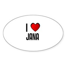 I LOVE JANA Oval Decal