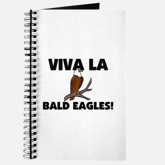 Viva La Bald Eagles Journal