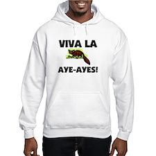 Viva La Aye-Ayes Hoodie