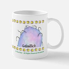"""""""Gigantick"""" Mug"""