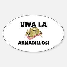 Viva La Armadillos Oval Decal