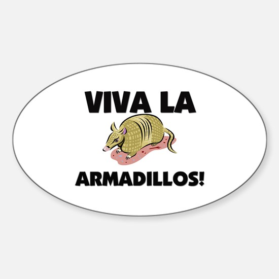 Viva La Armadillos Oval Decal