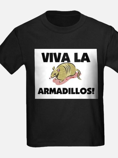 Viva La Armadillos T