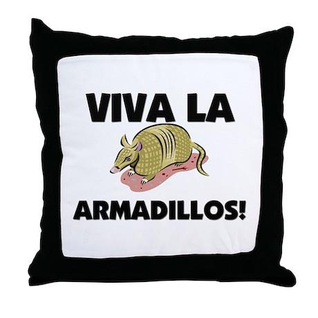 Viva La Armadillos Throw Pillow